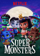 Super Monsters Netflix IN (India)