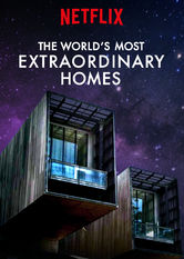 The World's Most Extraordinary Homes Netflix AR (Argentina)