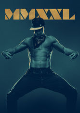 Magic Mike XXL Netflix ES (España)